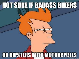 <bikers and hipsters too>