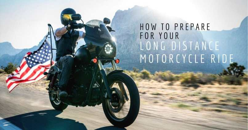 Long Distance Motorcycle Ride