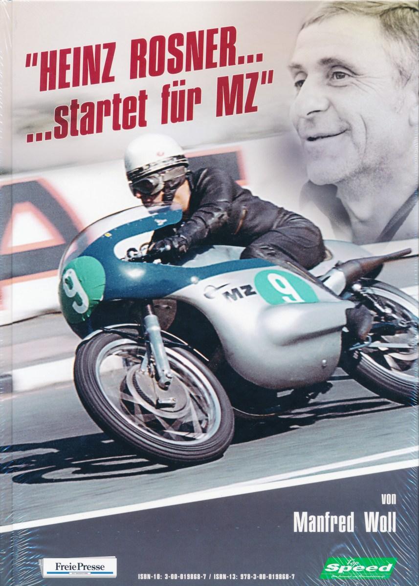 Heinz Rosner ... startet für MZ