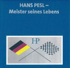 Hans Pesl - Meister seines Lebens
