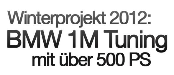 BMW 1M Tuning Projekt von MOTORSPORT24