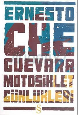 Motosiklet Günlükleri - Ernesto Che Guevara
