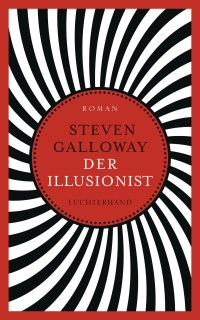 Der Illusionist von Steven Galloway