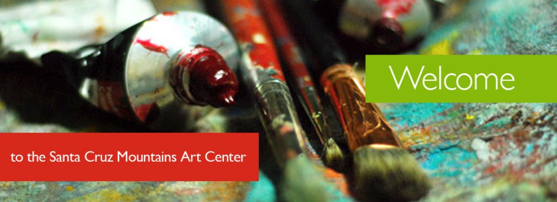Welcome to the Santa Cruz Mountains Art Center