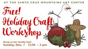 Free Holiday Craft Workshop at SCMAC