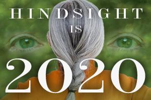 Hindsight is 2020 Online Exhibit