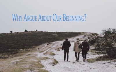We ALL Began…Period!