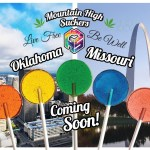 Mountain High Suckers Coming Soon to Missouri and Oklahoma