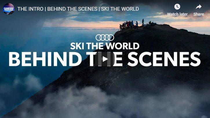 Ski the World behind the scenes