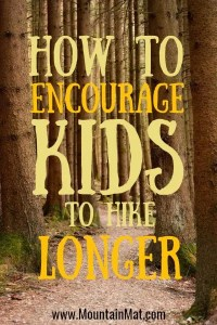 pinterest graphic for blog post how to encourage kids to hike longer