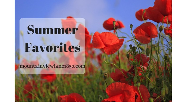 Summer Favorites!