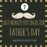 7 Father's Day Last Minute DIY Gift Ideas featured on Mountain View Lane blog