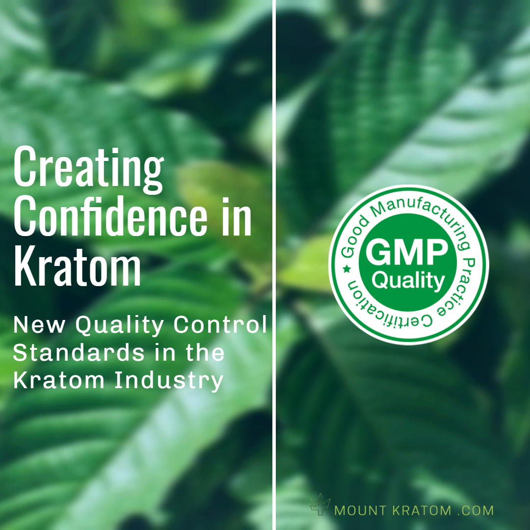 The American Kratom Association (AKA) has introduced a new standard for quality in this burgeoning industry. This new program called the Good Manufacturing Practice (GMP) standards program