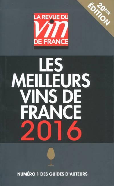La RVF- LES MEILLEURS VINS DE FRANCE 2016