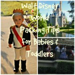 Walt Disney World Packing List For Babies And Toddlers