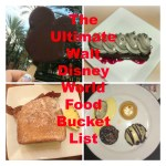 The Ultimate Walt Disney World Food Bucket List