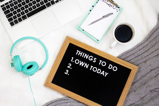 How To Get Things Done - 7 Tips; Image of chalk board with 'Things to Do Today' #1 item Own Today