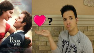 ME BEFORE YOU – MOVIE REVIEW!