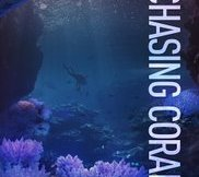 chasing coral movie review