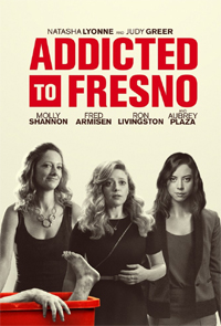 Addicted to Fresno movie review