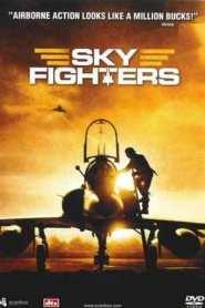 ซิ่งสะท้านฟ้าสกัดแผนระห่ำโลก Sky Fighters (2005)