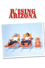 ขโมยหนูน้อยมาอ้อนรัก Raising Arizona (1987)