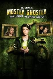 ขบวนการกุ๊กกุ๊กกู๋ ตอน คืนอาถรรพ์บ้านผีสิง Mostly Ghostly 3: One Night in Doom House (2016)