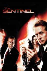เดอะ เซนทิเนล โคตรคนขัดคำสั่งตาย The Sentinel (2006)