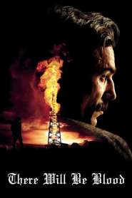 ศรัทธาฝังเลือด There Will Be Blood (2007)