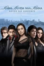 ฝากรักสุดฟากฟ้า Kabhi Alvida Naa Kehna (2006)