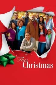 โอ้ว…คริสต์มาส รวมญาติสุดป่วน This Christmas (2007)