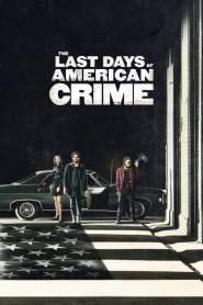 ปล้นสั่งลา The Last Days of American Crime (2020)