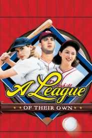ผู้หญิงไม่ได้มีไว้รักอย่างเดียว A League of Their Own (1992)