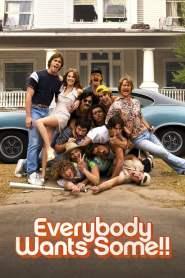 อยากได้มั้ย…ใครสักคน Everybody Wants Some!! (2016)