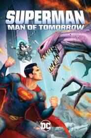ซูเปอร์แมน บุรุษเหล็กแห่งอนาคต Superman: Man of Tomorrow (2020)