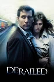 ปมพิศวาสรักลวงโลก Derailed (2005)