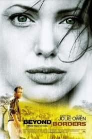 ข้ามเส้นขอบฟ้าตามหารัก Beyond Borders (2003)