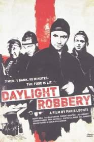ข้าเกิดมาปล้น Daylight Robbery (2008)
