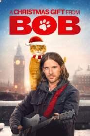 ของขวัญจากบ๊อบ A Christmas Gift from Bob (2020)