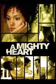 อะ ไมตี้ ฮาร์ท แด่เธอ…ผู้เป็นรักนิรันดร์ A Mighty Heart (2007)