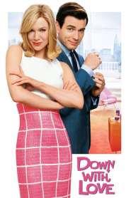 ดาวน์ วิธ เลิฟ ผู้หญิงจมรัก Down with Love (2003)