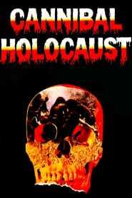 เปรตเดินดินกินเนื้อคน Cannibal Holocaust (1980)