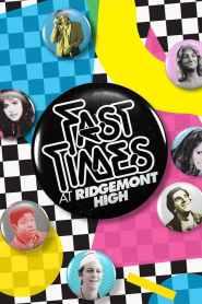 ลองรัก Fast Times at Ridgemont High (1982)