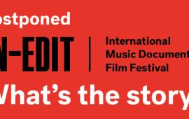 IN-EDIT muziekdocumentaire festival verplaatst naar het najaar