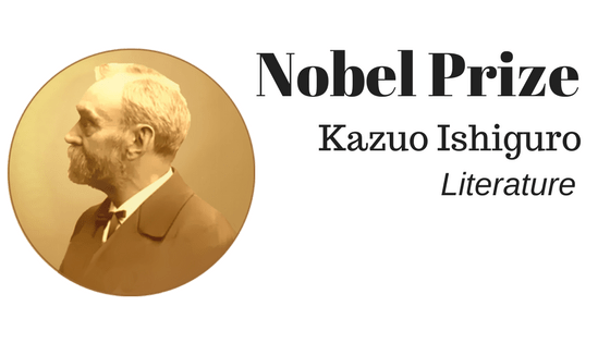 Nobel Prize for Kazuo Ishiguro
