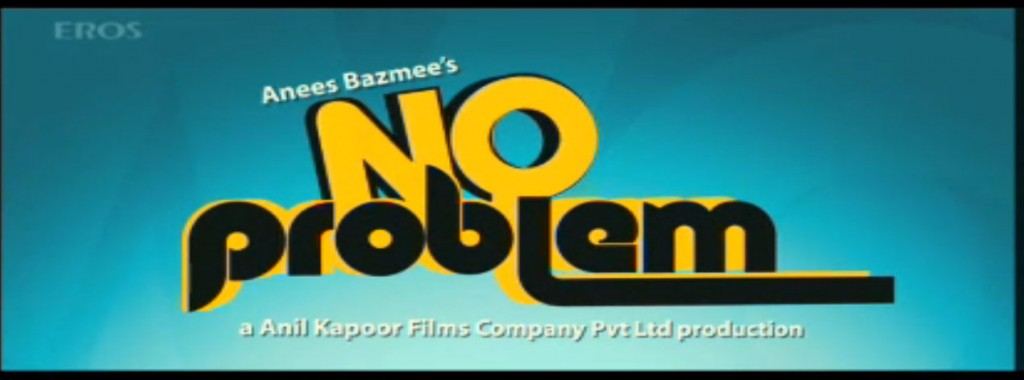No Problem Bollywood Movie Poster and Trailer 2010