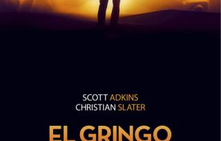 El Gringo Movie Poster And Trailer 2012