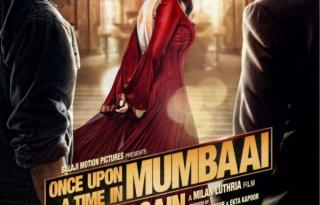 Once Upon A Time In Mumbaai Again