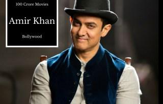 Aamir Khan 100 Crore Movies List