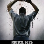 The Belko Experiment Movie Poster 2 - India Release 2017